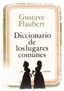 Gustave Flaubert. Diccionario de los lugares comunes